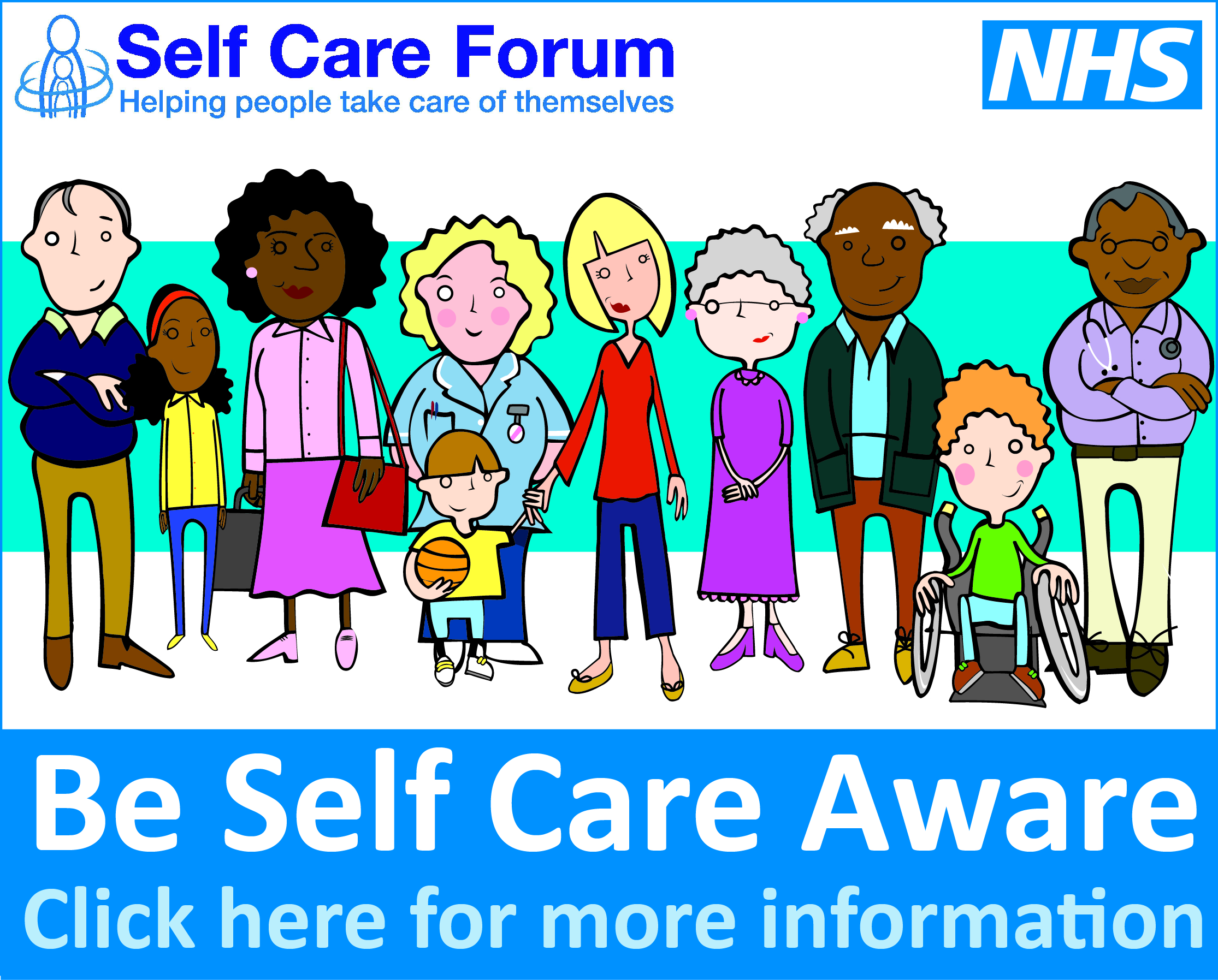 Self Care Forum - Helping people take care of themselves - NHS - Be Self Care Aware - Click here for more information