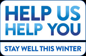 Help us help you, stay well this winter