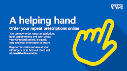 A helping hand - Order your repeat prescriptions online and other online services